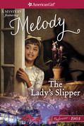 The Lady's Slipper: A Melody Mystery