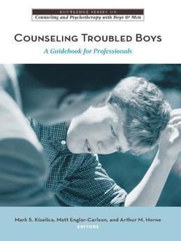 Counseling Troubled Boys: A Guidebook for Professionals