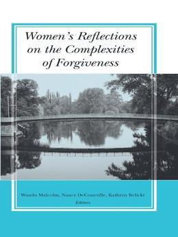 Women's Reflections on the Complexities of Forgiveness