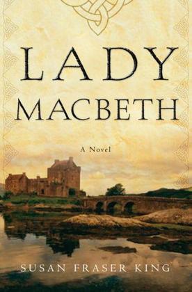 Lady Macbeth: A Novel