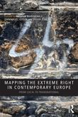 Mapping the Extreme Right in Contemporary Europe: From Local to Transnational