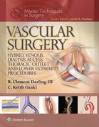 Master Techniques in Surgery: Vascular Surgery: Hybrid, Venous, Dialysis Access, Thoracic Outlet, and Lower Extremeity Procedures