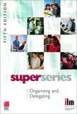 Organizing and Delegating Super Series