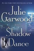 Julie Garwood - Shadow Dance