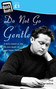 Do Not Go Gentle
