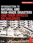 Introduction to Natural and Man-Made Disasters and Their Effects on Buildings