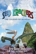 Seed Krackers: The Legend of Hushma
