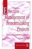 Effective Management of Benchmarking Projects