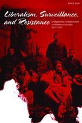 Liberalism, Surveillance, and Resistance: Indigenous communities in Western Canada, 1877-1927
