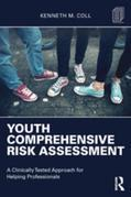 Youth Comprehensive Risk Assessment: A Clinically Tested Approach for Helping Professionals