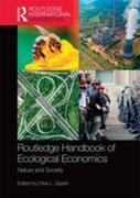 Routledge Handbook of Ecological Economics: Nature and Society