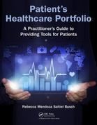 Patient's Healthcare Portfolio: A Practitioner's Guide to Providing Tool for Patients