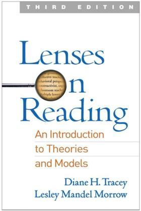 Lenses on Reading, Third Edition: An Introduction to Theories and Models
