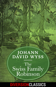 The Swiss Family Robinson (Diversion Illustrated Classics)