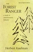 The Forest Ranger: A Study in Administrative Behavior