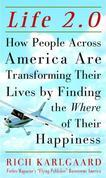 Life 2.0: How People Across the Country Are Transforming Their Lives to Make Their Own American Dream