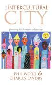 The Intercultural City: Planning for Diversity Advantage