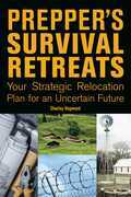 Prepper's Survival Retreats