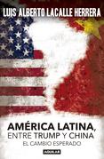 America Latina. Entre Trump y China