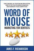 Word of Mouse Marketing for Dentists