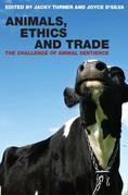 Animals, Ethics and Trade: The Challenge of Animal Sentience