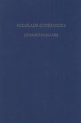 Receptio Copernicana: Texte zur Aufnahme der Copernicanischen Theorie. Kommentare und deutsche Übersetzungen