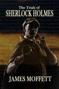 The Trials of Sherlock Holmes