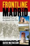 Frontline Madrid: Battlefield Tours of the Spanish Civil War