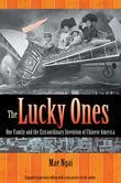 The Lucky Ones: One Family and the Extraordinary Invention of Chinese America (Expanded Paperback Edition)