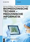 Biomedizinische Technik - Medizinische Informatik: Band 6