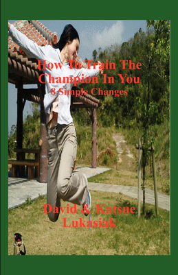 How To Train The Champion In You: 8 Simple Changes
