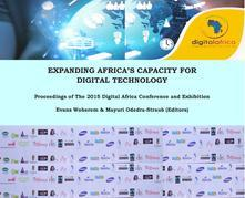 Expanding Africa's Capacity for Digital Technology: Proceedings of The Digital Africa Conference and Exhibition, 2015