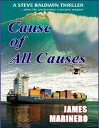Cause of All Causes: A Steve Baldwin Thriller