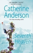 Catherine Anderson - Seventh Heaven