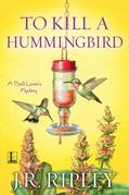 To Kill a Hummingbird