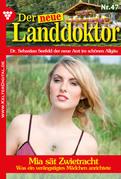 Der neue Landdoktor 47 - Arztroman