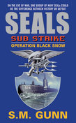 SEALs Sub Strike: Operation Black Snow