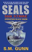 SEALs Sub Strike: Operation Black Snow