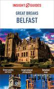 Insight Guides Great Breaks Belfast