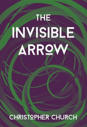The Invisible Arrow
