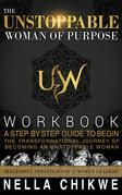 The Unstoppable Woman Of Purpose Workbook