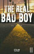 The Real  Bad Boy.  El viaje