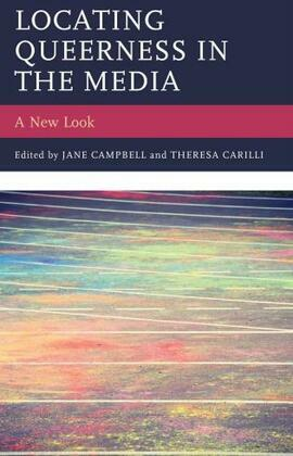 Locating Queerness in the Media