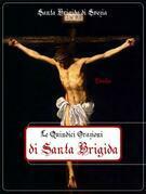 Le Quindici Orazioni di Santa Brigida