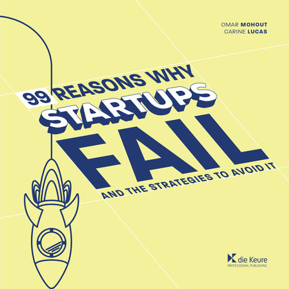 99 Reasons why Startups fail