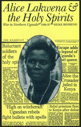 Alice Lakwena and the Holy Spirits