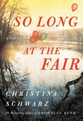 So Long at the Fair: A Novel