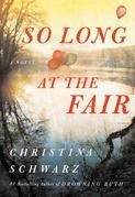 So Long at the Fair: A Novel
