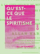 Qu'est-ce que le spiritisme