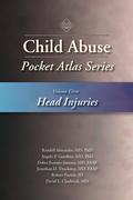 Child Abuse Pocket Atlas Series, Volume 3: Head Injuries